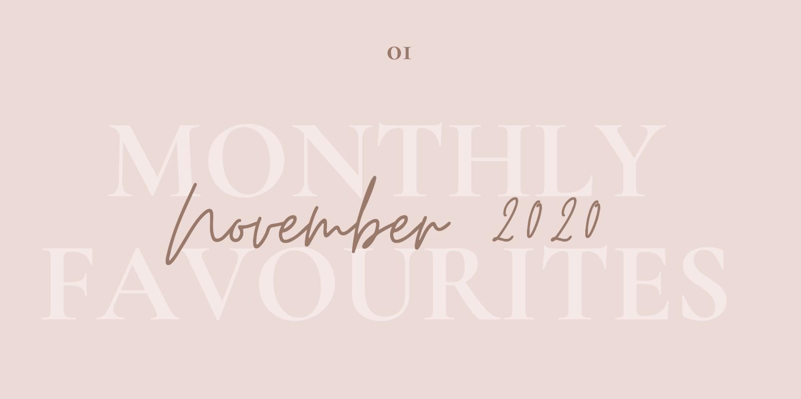 monthly favourites november 2020 beauty dr martens life netflix beauty blogger