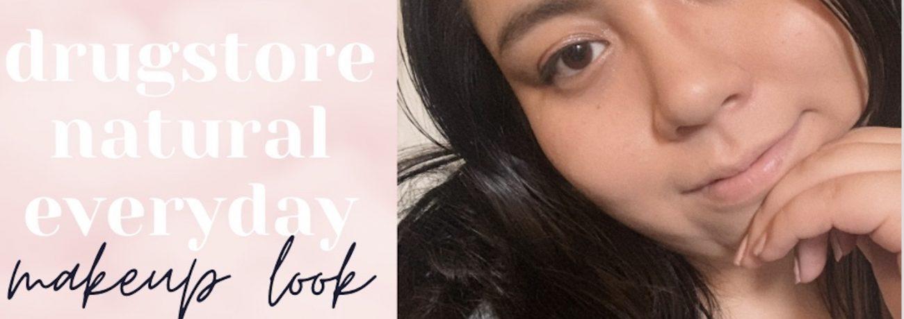 Everyday Natural Drugstore Makeup Look